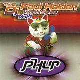 DJ World Series Volume 1… PHUR