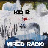 KID B RADIO - EPISODE 1- 26/10/12- WIRED RADIO