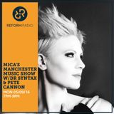 Mica's Manchester Music Show w/Dr Syntax & Pete Cannon 5th September 2016