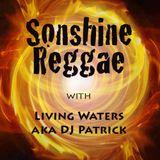 Sonshine Reggae #41 with Living Waters aka DJ Patrick