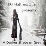 A Darker Shade Of Grey