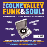 Colne Valley Funk & Soul Club - First Birthday Mix