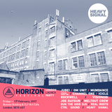 Heavy Signal Radio x Horizon Festival // 11th Feburary 2017