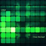 xViBeR - I Love This Beat (August Mix - 2k11)