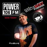 WHOS NEXT ON THE DECK POWER 106 Mix