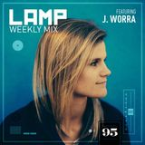 LAMP Weekly Mix #95 Feat. J Worra