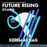 Kerem Akdag at FUTURE RISING Istanbul