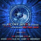 The Incredible Melting Man - FILTHY BASS Episode 82 (aired on DI.FM June 2014)