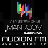 Main Room Radio Show | Podcast #002 | 15 de Mayo 2015