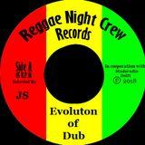 RND Evolution Of Dub 124 -13-01-2020 Selected By JS for ReggaeNight Delft