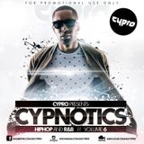 DJ CYPRO - CYPNOTICS VOL.6 (Hiphop and R&B)