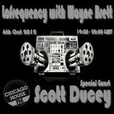 Wayne Brett's Lofrequency Show on Chicago House FM with special guest Scott Ducey 06-10-12