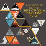 Insurgent Souls Best of 2016 Part 1 (40-21)