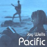 Pacific Side A - Jay Wells