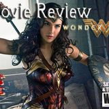 "Saturday, June 3, 2017 ""Wonder Woman Movie Review with Geek Girl Riot"""