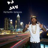 Hip Hop Mix - Spring 2015