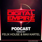 DIGITAL EMPIRE RECORDS - PODCAST #2 (Guest Mix Felix House & Max Kartel)