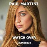 Paul Martini present:  Watch Over