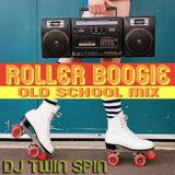 Roller Boogie Old School Mix