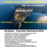 Airdigital - Trancefan Radioshow #334 2018-01-25