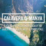 Calavera & Manya - Extend The Weekend Vol. 119 [02.07.2015. - Guestmix - Cledy West & Ennis Call]
