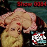 Mr. Dana's GRIT GRUB & GRIND Show 0084