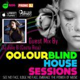 Qolour Blind House Sessions Show Ep 026 Guest Mix By DJ Julie B