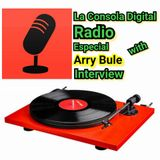 LA CONSOLA DIGITAL RADIO ESPECIAL with ARRY BULE