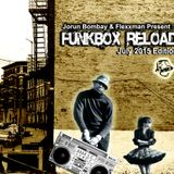 DJ JORUN BOMBAY'S FUNKBOX RELOAD - JULY 2015 EDITION (Co-Hosted by Flexxman)