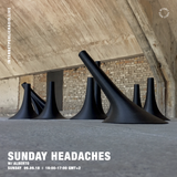 Sunday Headaches w/ Alberto - 9th September 2018