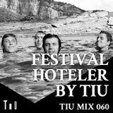 FESTIVAL HOTELER by TiU