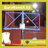 XXXTENDED EuroRemiX 05