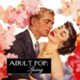 Adult Pop; Spring