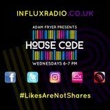 HouseCode Radio Show on InfluxRadio 09.08.17