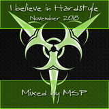 I believe in Hardstyle (November 2018) - MSP Live in the Mix