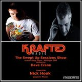 Dave Crane pres. Swept Up Sessions 53 - 9th June 2017 (Nick Hook Guest Mix)
