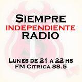 Siempre Independiente Lunes 2 de Marzo