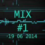 ELECTRO HOUSE MIX #1 (19-06-14)