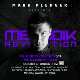 MELODIK REVOLUTION 069 WITH MARK PLEDGER