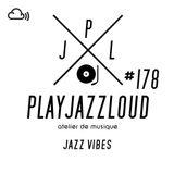 PJL sessions #178 [yeah yeah jazz]