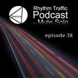 Rhythm Traffic Radio Show by Mute Solo episode 38