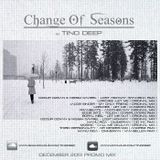 Tino Deep - Change Of Seasons (December 2013 Promo Mix)