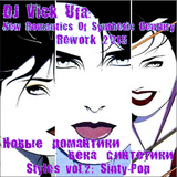 DJ Vick Ufa - Styles Vol.2 - New Romantics Of Synthetic Century (2015 Rework)