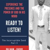 The Incorruptible Seed