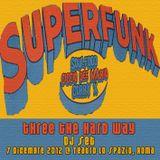 Superfunk: Three The Hard Way dj-set