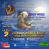 BENJY MYAZ, JAMAICAN JAZZ MASTERS LIVE INTERVIEW WITH DJ JAMMY ON ZIONHIGHNESS RADIO 8-15- 13