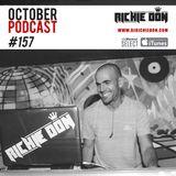 Richie Don Podcast #157 OCT 2019   ADD INSTA @djrichiedon