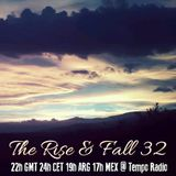 The Rise & Fall 32