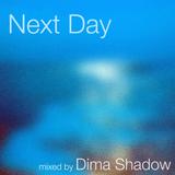 Dima Shadow - Next Day