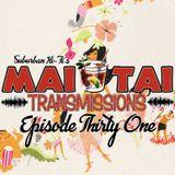 Mai Tai Transmissions - Episode Thirty-One
